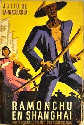 Portada de<em> Ramonchu en Shanghai: presencia de un espa&ntilde;ol por tierras de Asia</em>, de Julio de Larracoechea