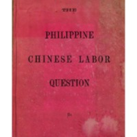 'The Philippine Chinese Labor Question', de Juan Mencarini